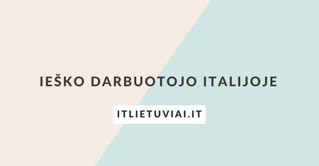 darbo-skelbimas-darbas-italijoje