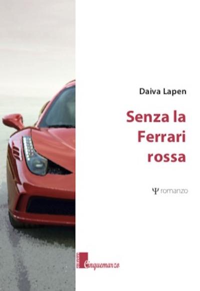Senza la Ferrari rossa. D. Lapenaitė